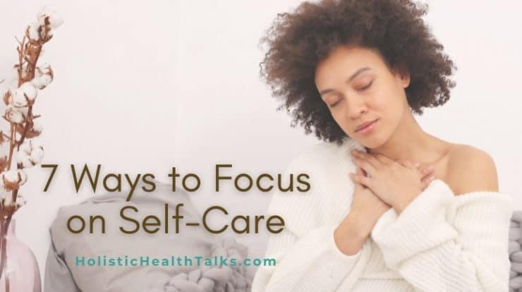Focus on Self-Care