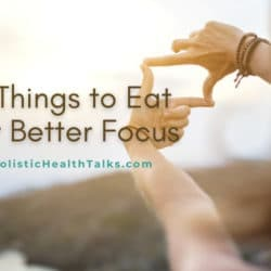 9 Things to Eat for Better Focus (1)