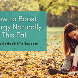 How to Boost Energy Naturally This Fall