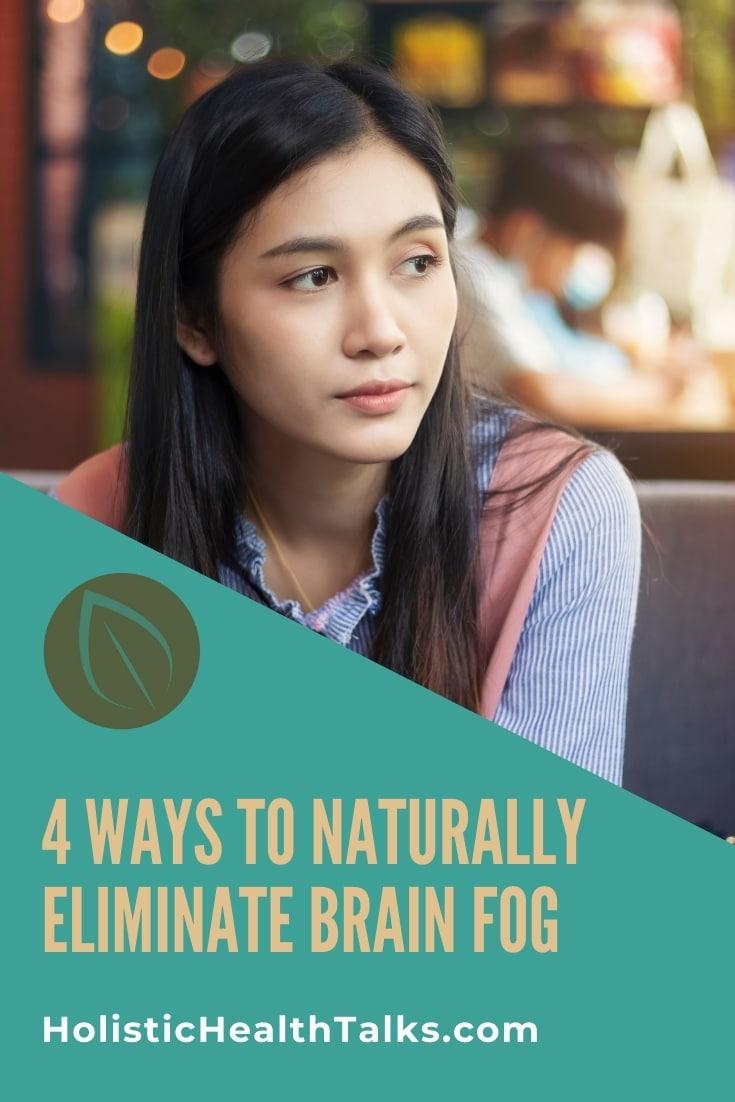 How to Naturally Eliminate Brain Fog by Holisitc Health Talks