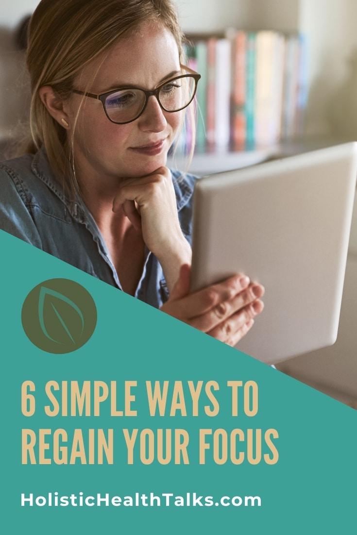How to Regain Your Focus